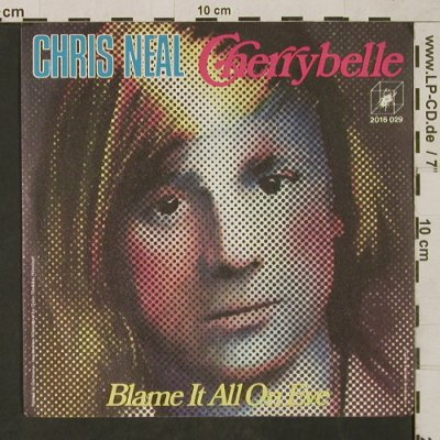 Neal,Chris: Cherrybelle/Blame it all on Eve, Cube(2016 029), D, 1972 - 7inch - T1622 - 20,00 Euro