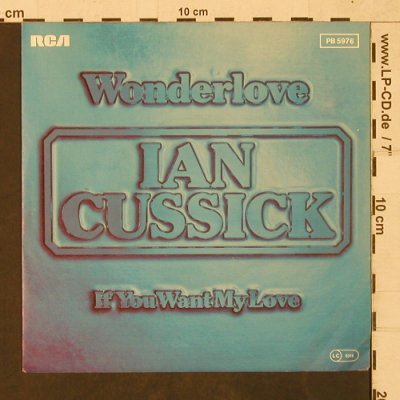 Cussick,Ian: Wonderlove / If you want my Love, RCA(PB 5976), D, m /vg+, 1982 - 7inch - T1626 - 3,00 Euro