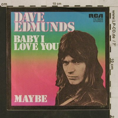 Edmunds,Dave: Baby I Love You/Maybe,Warenprobe, RCA(74-16228), D, vg+/m-, 1972 - 7inch - T1639 - 5,00 Euro