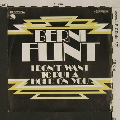 Flint,Berni: I don't want to put a hold on you, EMI(006-98 939), D, 1977 - 7inch - T1642 - 4,00 Euro