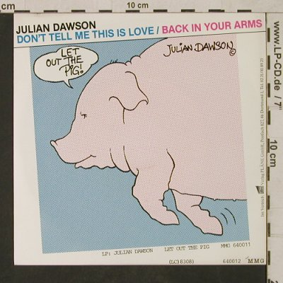 Dawson,Julian: Don't tell me this is love/Back in., MMG/Pläne(640 012), D, 1982 - 7inch - T1659 - 3,00 Euro