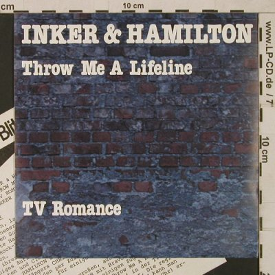 Inker & Hamilton: Throw Me A Lifeline / TV Romance, CBS(CBS A 2417), D, Facts, 1982 - 7inch - T1671 - 3,00 Euro