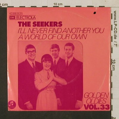 Seekers: I'll Never Find Another You, woc, Columbia(C 006-05 211), D, m-/vg+,  - 7inch - T1676 - 3,00 Euro