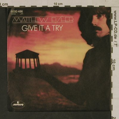 Fisher,Matthew: Give it a try, Mercury(6000 486), D, 1979 - 7inch - T1699 - 3,00 Euro