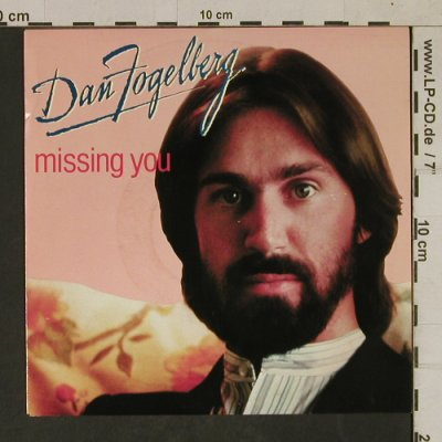 Fogelberg,Dan: Missing You / Hearts and Crafts, Epic(EPC A 2856), NL, 1982 - 7inch - T1708 - 2,50 Euro
