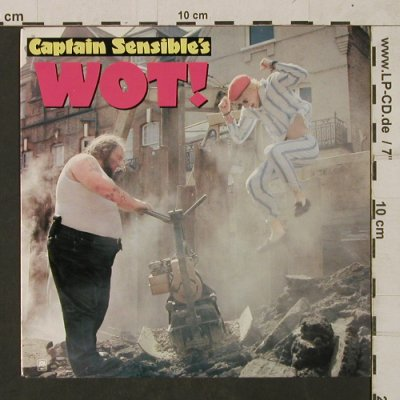 Captain Sensible: Wot!, A&M(9228), NL, 1982 - 7inch - T1754 - 3,00 Euro