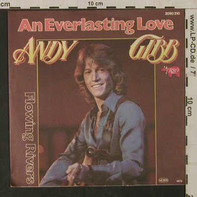 Gibb,Andy: An Everlasting Love/Flowing Rivers, RSO(2090 310), D, 1978 - 7inch - T1765 - 5,00 Euro