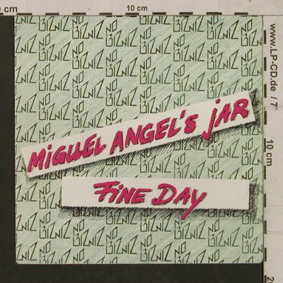 No Bizniz: Miguel Angel's Jah/Fine Day, Arrow(ID 76.12979), D,oneSided, 1983 - 7inch - T1771 - 7,50 Euro