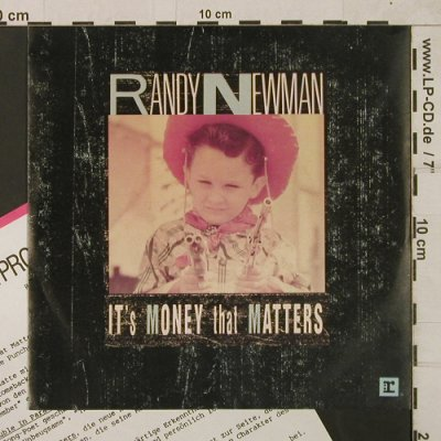 Newman,Randy: It's Money that Matters, Facts, Reprise(927 709-7), D, 1988 - 7inch - T1825 - 5,00 Euro
