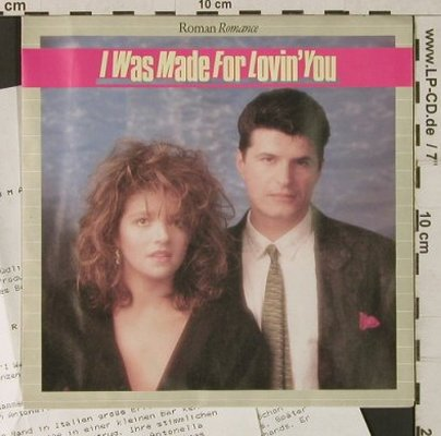 Roman Romance: I was made for lovin'you, Transparent(8000 2009-5), D, 1986 - 7inch - T1879 - 5,00 Euro