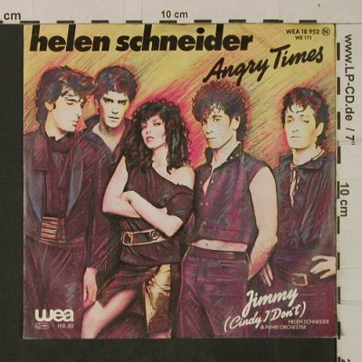 Schneider,Helen: Angry Times / Jimmy(Cindy, WEA(WEA 18 952), D, 1982 - 7inch - T1921 - 2,50 Euro