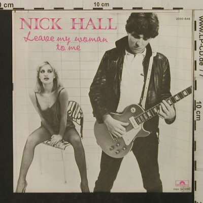 Hall,Nick: Leave My Woman To Me/NeverShould..., Polydor(2050 648), D, 1980 - 7inch - T2114 - 2,00 Euro
