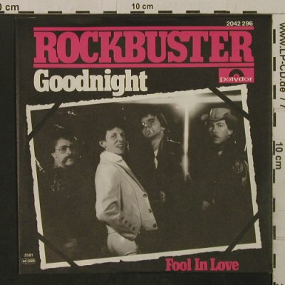 Rockbuster: Goodnight / Fool In Love, Polydor(2042 296), D, 1981 - 7inch - T2119 - 1,50 Euro