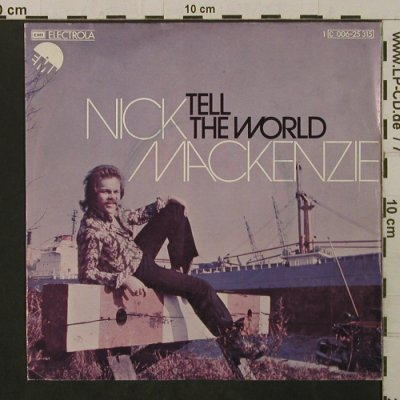 Mackenzie,Nick: Tell The World / Lana, EMI(C 006-25 315), D, 1975 - 7inch - T2120 - 2,00 Euro