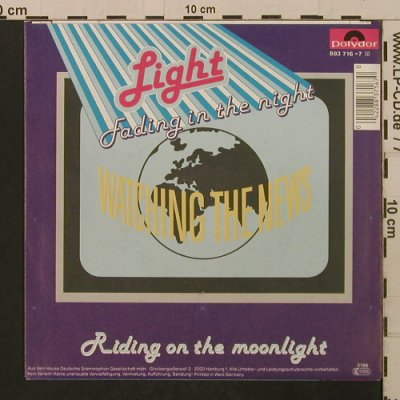 Watching the News: Light - Fading In The Night, Polydor(883 716-7), D, 1986 - 7inch - T2131 - 1,50 Euro
