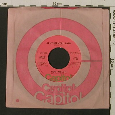 Welch,Bob: Sentimental Lady/HotLove,Cold World, Capitol(4479), US, FLC, 1977 - 7inch - T2147 - 3,00 Euro