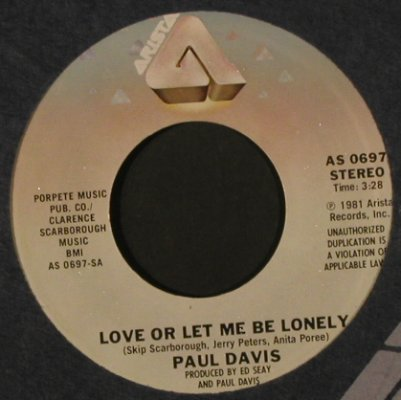 Davis,Paul: LoveOrLetMeBeLonely/Oriental Eyes, Arista(AS 0697), US, FLC, 1981 - 7inch - T2159 - 2,00 Euro