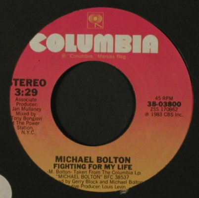 Bolton,Michael: Fools Game/Fighting For My Life,FLC, Columbia,Promo-Stol(38-03800), US, 1983 - 7inch - T2165 - 3,00 Euro