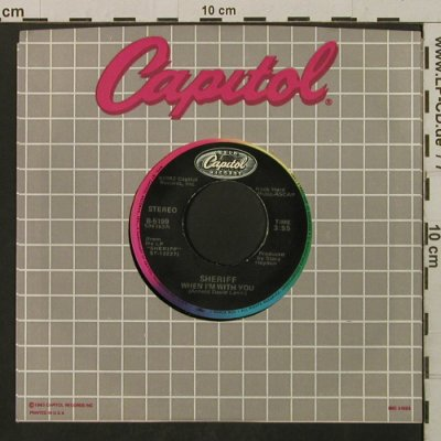 Sheriff: When I'm With You/Crazy Without You, Capitol(B-5199), US, FLC, 1982 - 7inch - T2166 - 1,50 Euro
