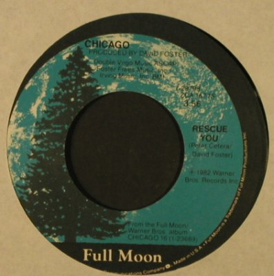 Chicago: Rescue You / What You're Missing,LC, Full Moon(7-29798), US, 1982 - 7inch - T2168 - 2,00 Euro