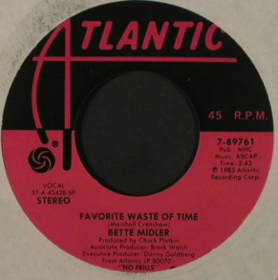 Midler,Bette: My Eye On You/Favorite WasteOf Time, Atlantic(7-89761), US, FLC, 1983 - 7inch - T2180 - 2,50 Euro