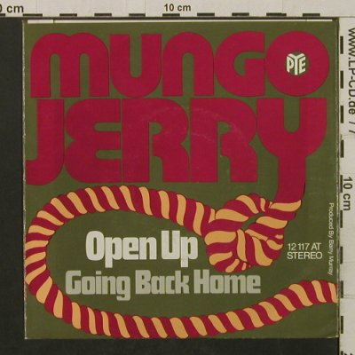 Mungo Jerry: Open Up/Going Back Home, PYE(12 117 AT), D,  - 7inch - T2201 - 2,50 Euro