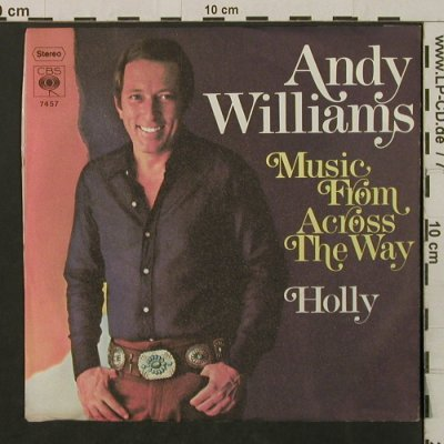 Williams,Andy: Music From Across The Way / Holly, CBS(7457), D, 1971 - 7inch - T2204 - 3,00 Euro
