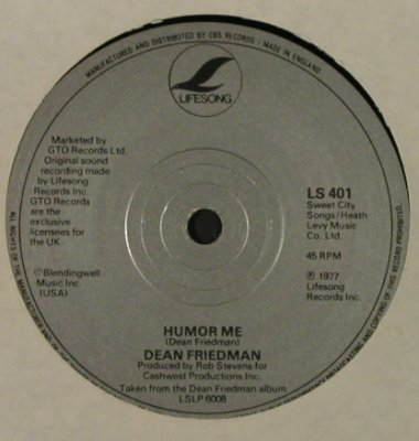 Friedman,Dean: Woman Of Mine / Humor Me, Lifesong(LS 401), UK, 1977 - 7inch - T2228 - 2,00 Euro