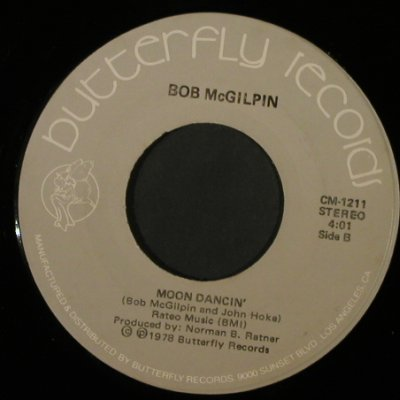 McGilpin,Bob: When You Feel Love / Moon Dancin', Butterfly(CM-1211), US, LC, 1978 - 7inch - T2239 - 1,50 Euro