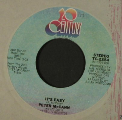 McCann,Peter: Save Me Your Love / It's Easy, 20th Centu(TC-2354), US, FLC, 1977 - 7inch - T2243 - 1,50 Euro