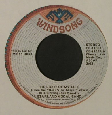 Starland Vocal Band: The Light Of My Life/Prism, LC, Windsong/Promo stol(CB-11067), US, 1977 - 7inch - T2244 - 2,00 Euro