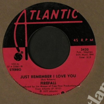 Firefall: Just Think/Just Remember I Love You, Atlantic(3420), US, FLC, 1977 - 7inch - T2247 - 2,00 Euro