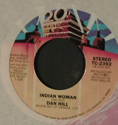 Hill,Dan: Let TheSong LastForever/IndianWoman, 20th Centu(TC-2392), US, FLC, 1978 - 7inch - T2254 - 1,50 Euro