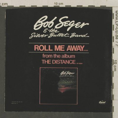 Seger,Bob: Roll Me Away / Boomtown Blues, Capitol(B5235), US, 1982 - 7inch - T2265 - 3,00 Euro