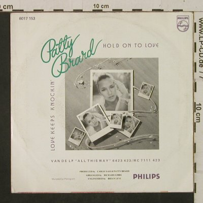 Brard,Patty: Hold On To Love/Love Keeps Knockin', Philips(6017 153), NL, 1981 - 7inch - T2448 - 1,50 Euro