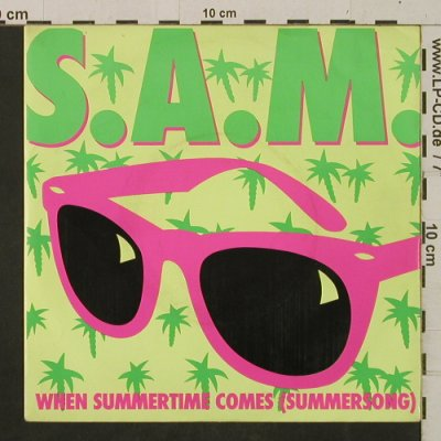 S.A.M.: When Summertime Comes/Playback-Mix, EMI(20 1944 7), D, 1987 - 7inch - T2449 - 2,00 Euro