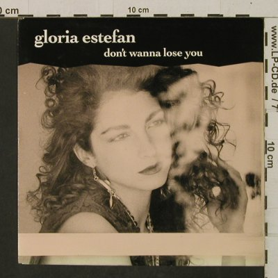 Estefan,Gloria: Don't Wanna Lose You/SiVoyAPerderte, Epic(655054), NL, 1989 - 7inch - T2546 - 2,50 Euro