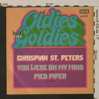 St.Peters,Crispian: You Were On My Mind/Pied Piper, Ri, Decca-Oldies but Goldies(6.11177), D, 1966 - 7inch - T2584 - 2,00 Euro