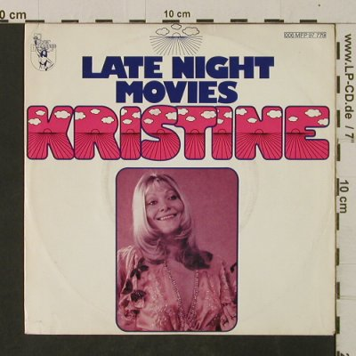 Kristine: Late Night Movies / You're My Honey, Power Exchange(006 MFP 97 779), D, 1976 - 7inch - T2656 - 2,50 Euro