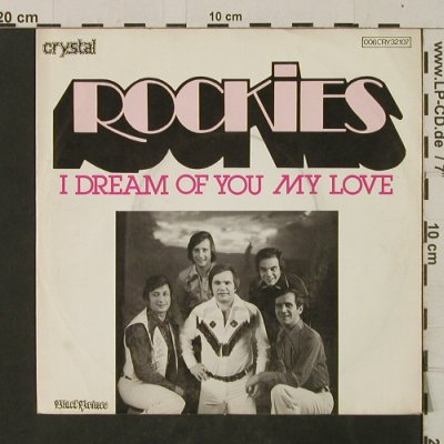 Rockies: I DreamOf YouMyLove/RockMeDiscoBaby, Black Prince/Crystal(006 CRY 32107), D, 1977 - 7inch - T2668 - 2,00 Euro