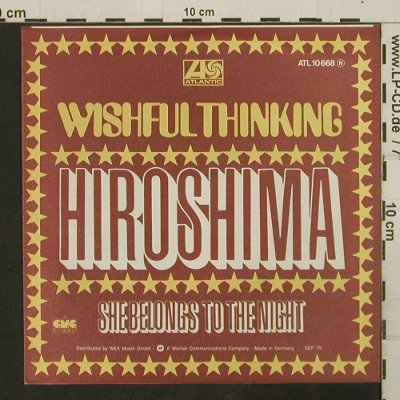 Wishful Thinking: Hiroshima /She Belongs To The Night, Atlantic(ATL 10 668 N), D, 1975 - 7inch - T2746 - 2,50 Euro