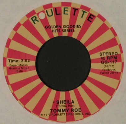 Roe,Tommy: Sheila / Sweet Pea, Ri, LC, Roulette(GG-117), US, 1973 - 7inch - T2833 - 2,00 Euro