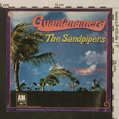 Sandpipers: Guantanamera / What Makes You Dream, AM(210005), D, 1967 - 7inch - T2968 - 2,50 Euro