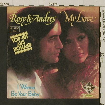 Rosy & Andres: My Love / I Wanna Be Your Baby, Telefunken(6.11957), D, 1976 - 7inch - T3039 - 2,00 Euro