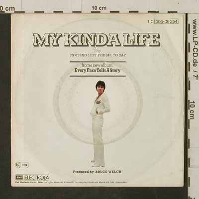 Richard,Cliff: My Kinda Life/Nothing Left For Me.., EMI(006-06 354), D, m-/VG+, 1977 - 7inch - T3066 - 1,50 Euro