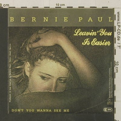 Paul,Bernie: Leavin' You Is Easier/Don'tYouWanna, Ariola(105 450), D, 1983 - 7inch - T3073 - 2,50 Euro