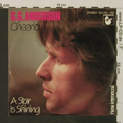Anderson,G. G.: Cheerio / A Star Is Shining, Hansa(103 761), D, 1981 - 7inch - T3075 - 1,50 Euro