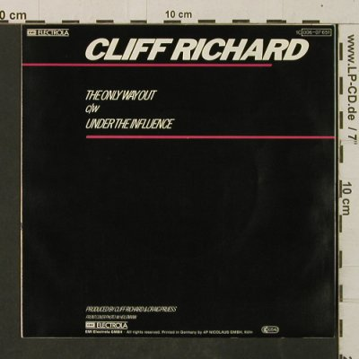 Richard,Cliff: The Only Way Out/UnderThe Influence, EMI(006-07 651), D, 1982 - 7inch - T3077 - 2,50 Euro