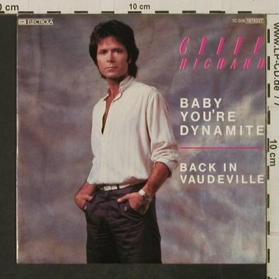 Richard,Cliff: Baby You're Dynamite/BackInVaudevil, EMI(1078337), D, 1983 - 7inch - T3118 - 2,50 Euro