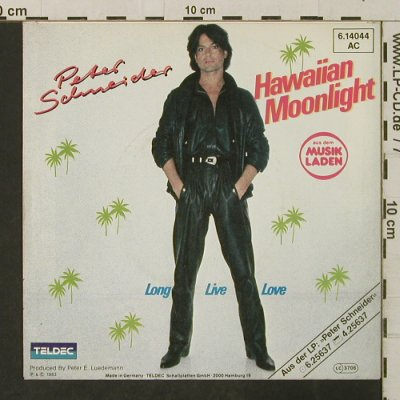 Schneider,Peter: Hawaiian Moonlight / Long Live Love, Teldec(6.14044), D, 1983 - 7inch - T3161 - 2,50 Euro